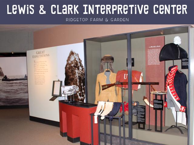 Ridgetop Farm & Garden   Lewis and Clark Interpretive Center