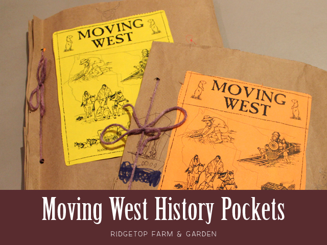 Ridgetop Farm & Garden |History Pockets | Moving West