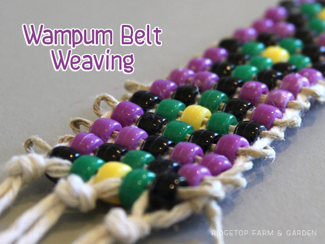 Ridgetop Farm & Garden | Wampum Belt Weaving Craft