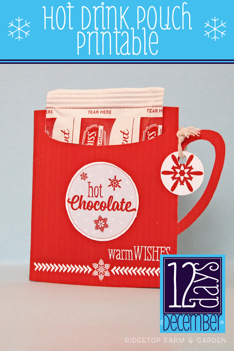 Ridgetop Farm and Garden | 12 Days of December | Hot Drinks Pouch | Hot Chocolate | Printable Freebie