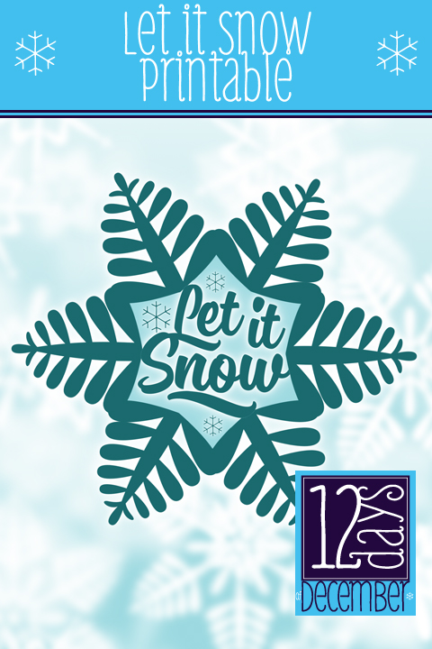 Ridgetop Farm and Garden | 12 Days of December | Let it Snow | Printable Freebie