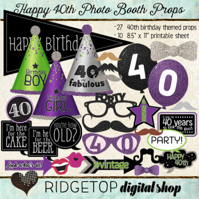 Ridgetop Digital Shop | Photo Booth Props | 40th Birthday