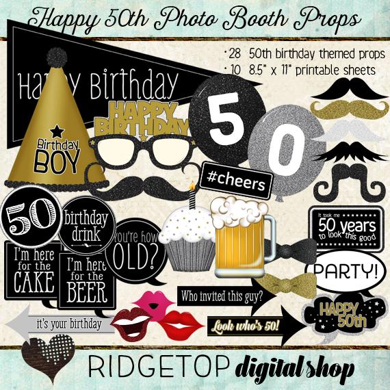 Ridgetop Digital Shop | Photo Booth Props | 50th Birthday | Boy | Man | Gold | Silver | Black