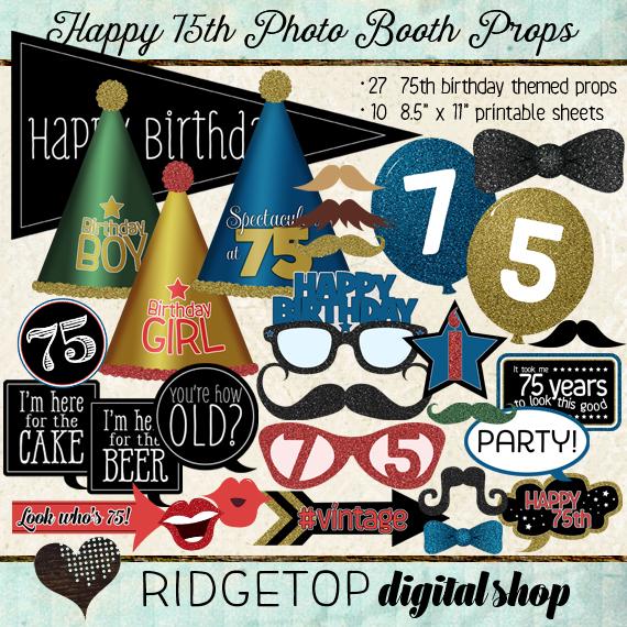 Ridgetop Digital Shop | Photo Booth Props | 75th Birthday