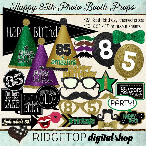 Ridgetop Digital Shop | Happy 85th Birthday | Photo Booth Props