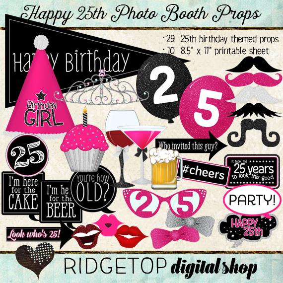 Ridgetop Digital Shop | Happy 25th Birthday | Photo Booth Props