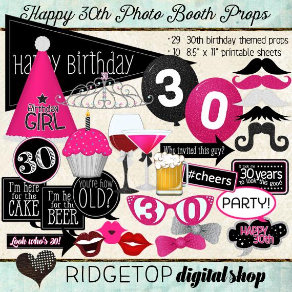 Ridgetop Digital Shop | Happy 30th Birthday | Photo Booth Props