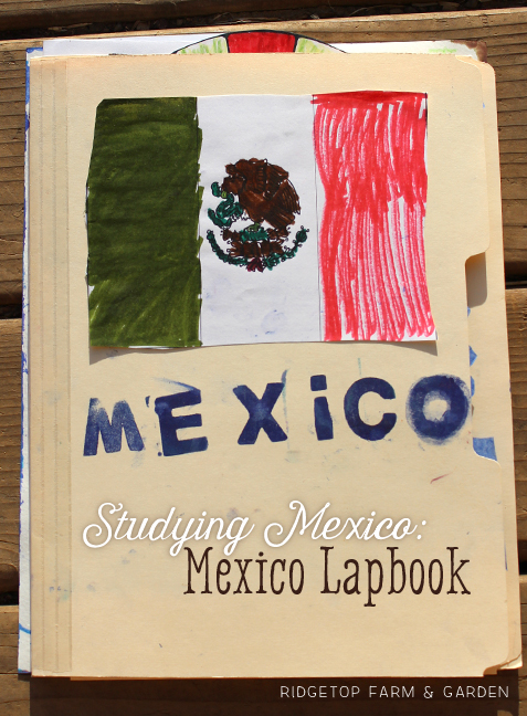 Ridgetop Farm and Garden | Home School | Lapbook | Mexico