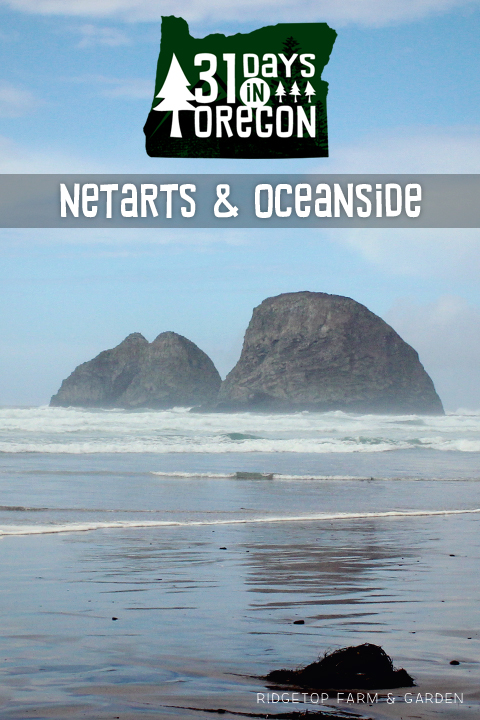 Ridgetop Farm and Garden | 31 Days in Oregon | Netarts | Oceanside