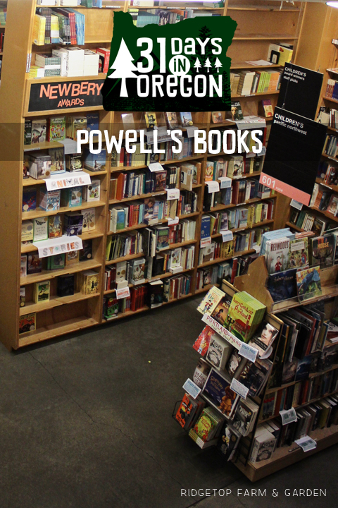 Ridgetop Farm and Garden | 31 Days in Oregon | Powell's Books | Portland