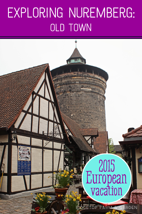 Ridgetop Farm and Garden | Travel | Germany | Nuremberg | Old Town