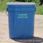 Kidding Supplies Bucket
