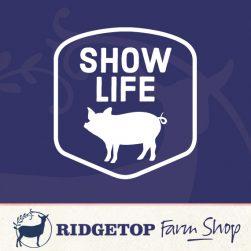 Ridgetop Farm Shop | Pig Show Life Vinyl Decal